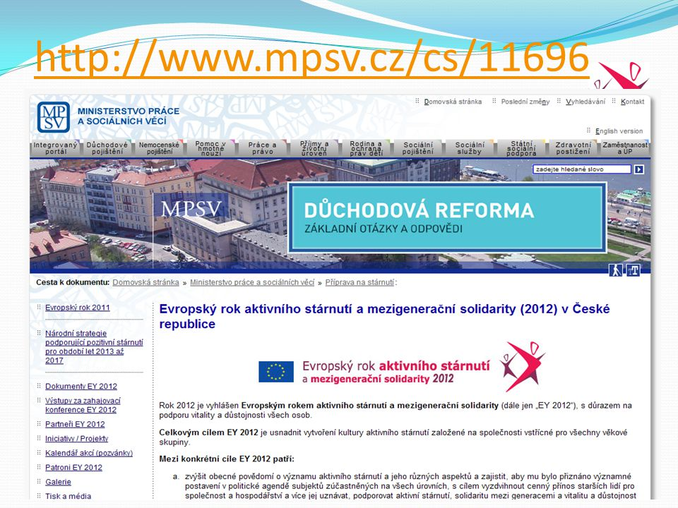 http://www.mpsv.cz/cs/11696 Ministry of Labour and Social Affairs, Social Inclusion Policy Unit.
