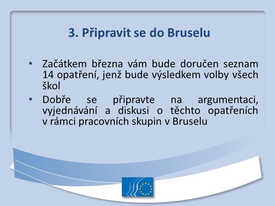 3. Připravit se do Bruselu