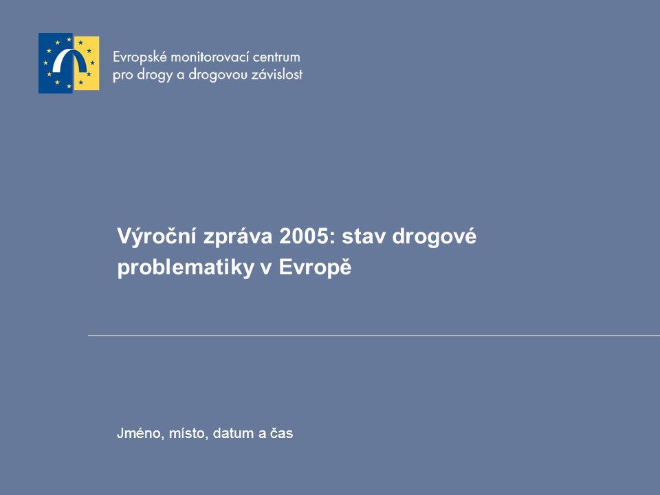 Výroční zpráva 2005: stav drogové problematiky v Evropě