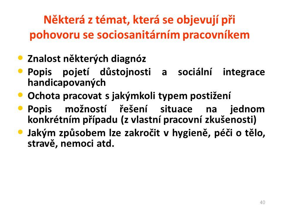 Některá z témat, která se objevují při pohovoru se sociosanitárním pracovníkem
