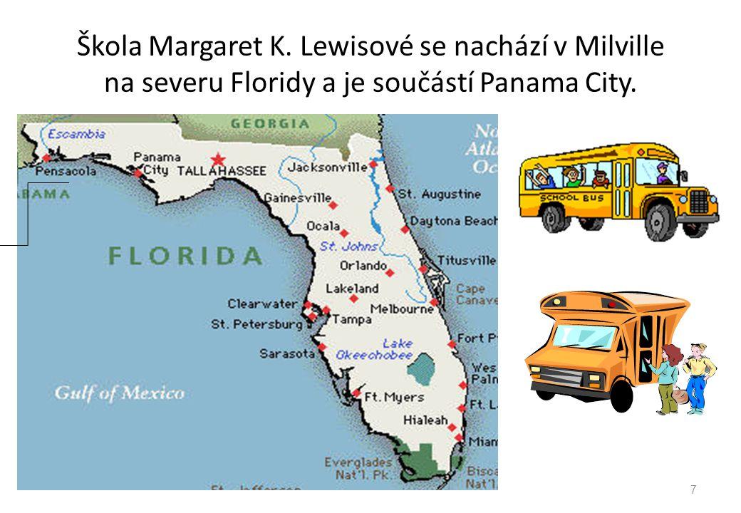 Škola Margaret K. Lewisové se nachází v Milville na severu Floridy a je součástí Panama City.