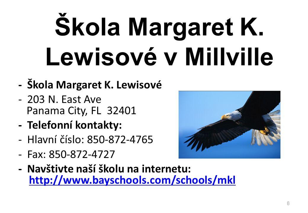 Škola Margaret K. Lewisové v Millville