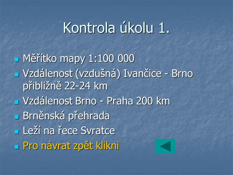 Kontrola úkolu 1. Měřítko mapy 1:100 000