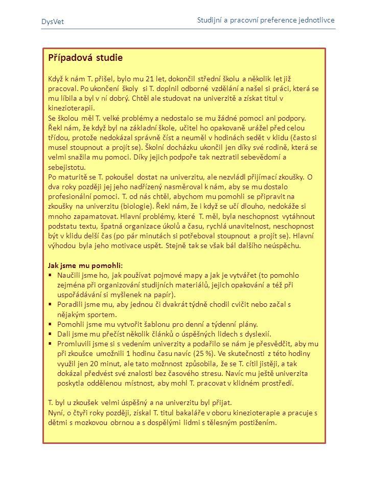 Případová studie DysVet Studijní a pracovní preference jednotlivce