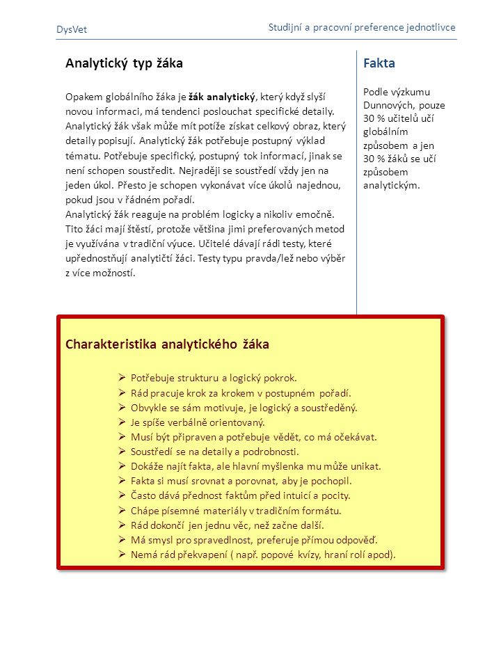 A B Analytický typ žáka Fakta Charakteristika analytického žáka