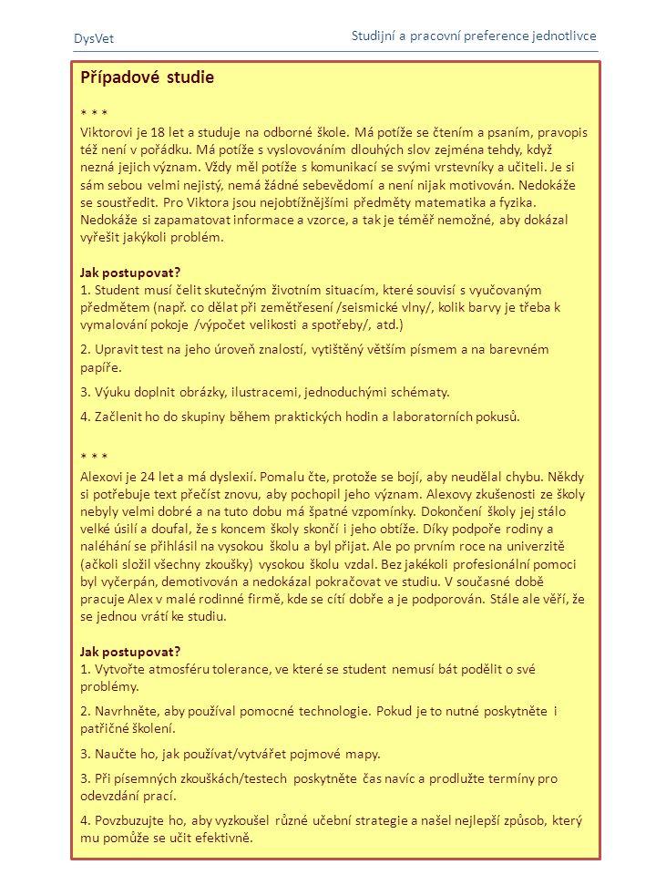 Případové studie DysVet Studijní a pracovní preference jednotlivce
