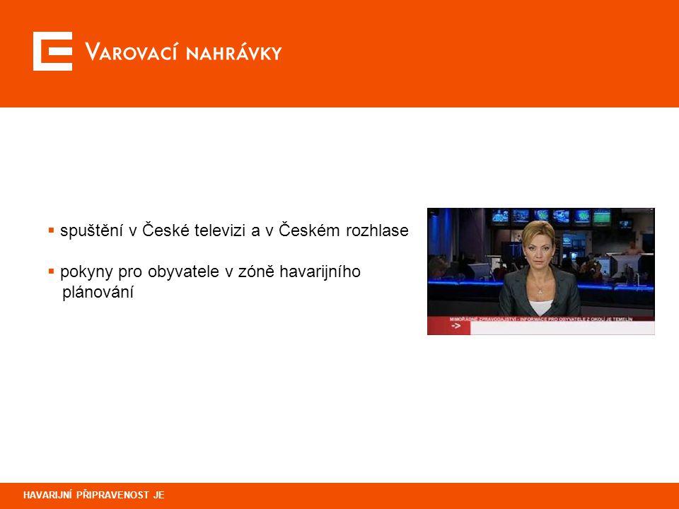 Varovací nahrávky spuštění v České televizi a v Českém rozhlase