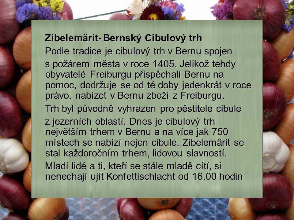 Zibelemärit- Bernský Cibulový trh