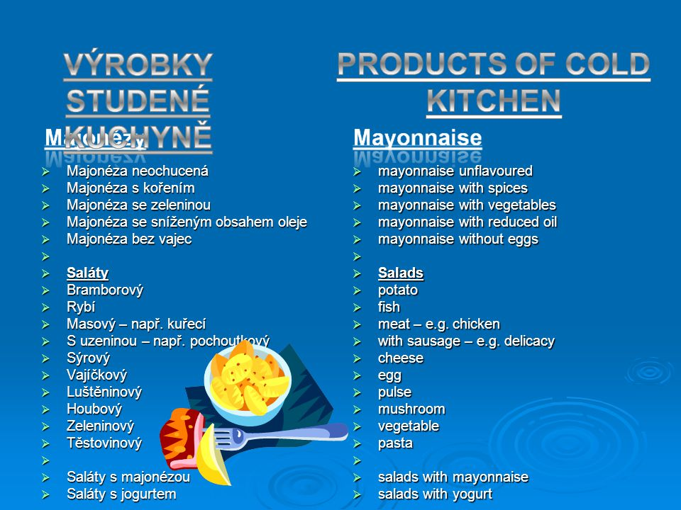 PRODUCTS OF COLD KITCHEN