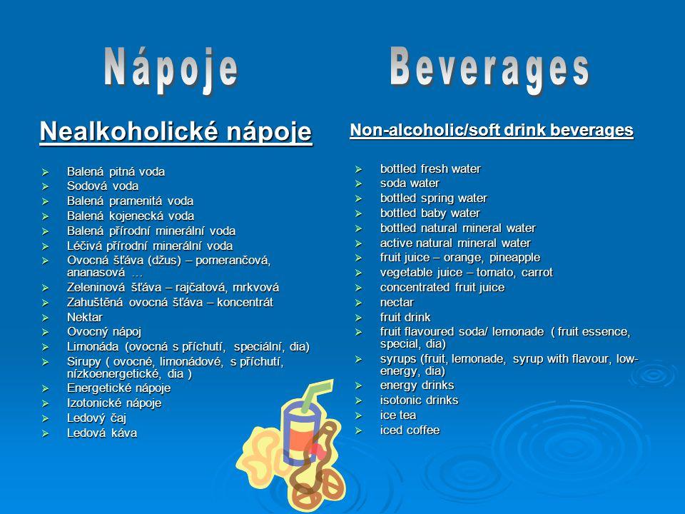 Nápoje Beverages Nealkoholické nápoje