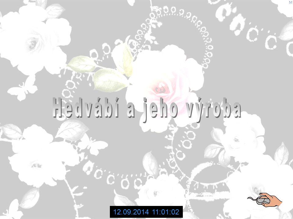 Hedvábí a jeho výroba 06.04.2017 14:36:49
