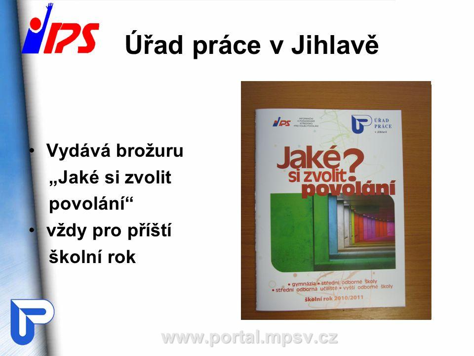 """Úřad práce v Jihlavě Vydává brožuru """"Jaké si zvolit povolání"""