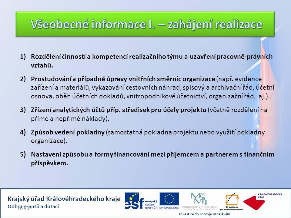 Všeobecné informace I. – zahájení realizace