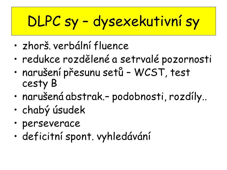 DLPC sy – dysexekutivní sy