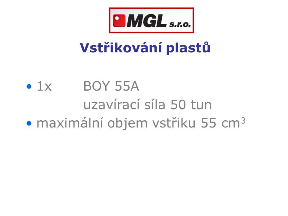 Vstřikování plastů 1x BOY 55A uzavírací síla 50 tun maximální objem vstřiku 55 cm3