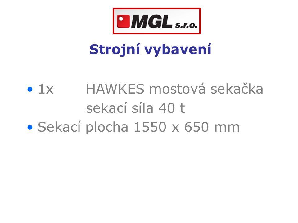 Strojní vybavení 1x HAWKES mostová sekačka sekací síla 40 t Sekací plocha 1550 x 650 mm