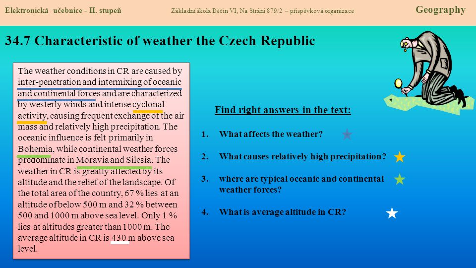 34.7 Characteristic of weather the Czech Republic