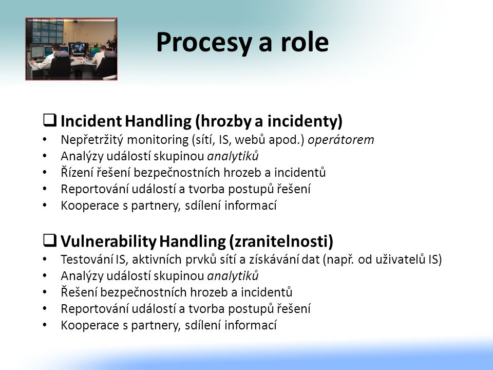 Procesy a role Incident Handling (hrozby a incidenty)