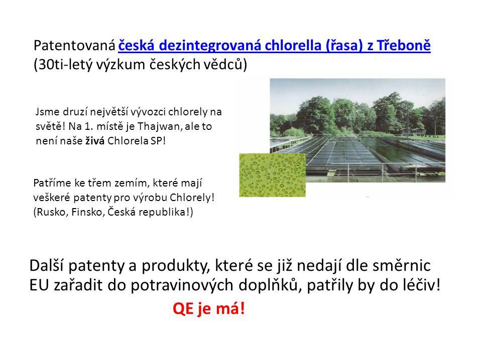 Patentovaná česká dezintegrovaná chlorella (řasa) z Třeboně (30ti-letý výzkum českých vědců)
