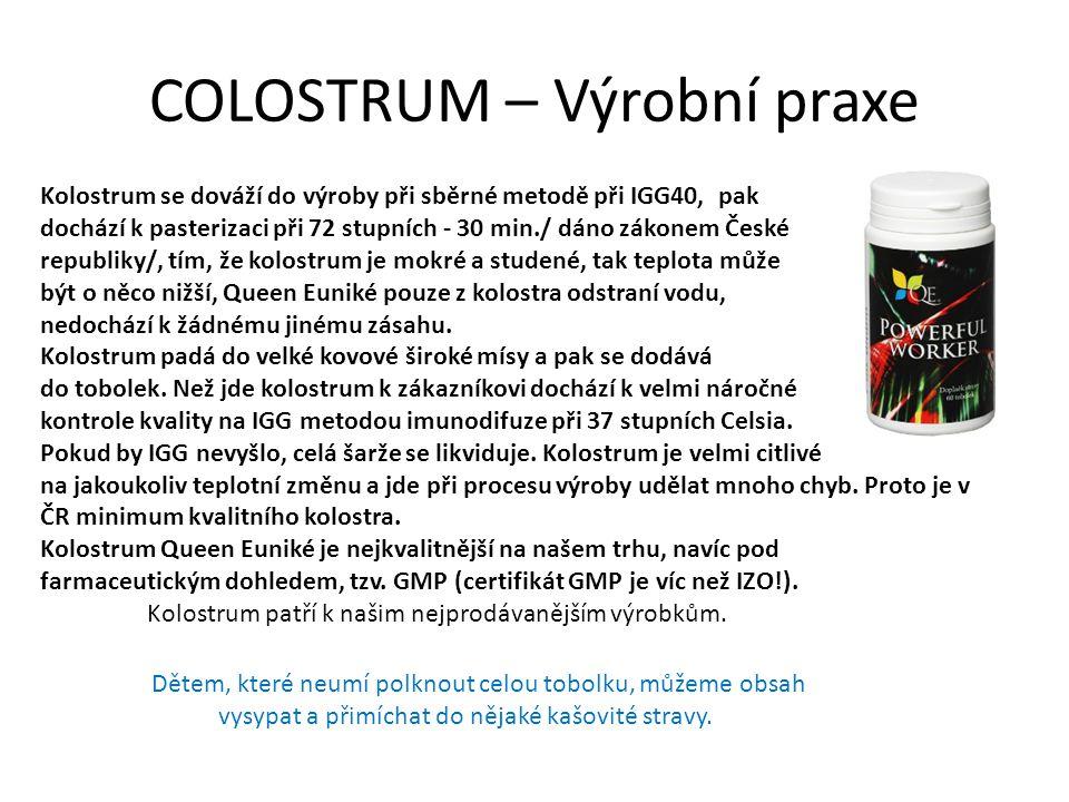COLOSTRUM – Výrobní praxe