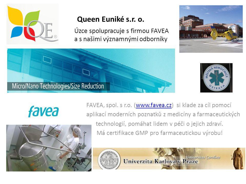 Queen Euniké s.r. o. Úzce spolupracuje s firmou FAVEA