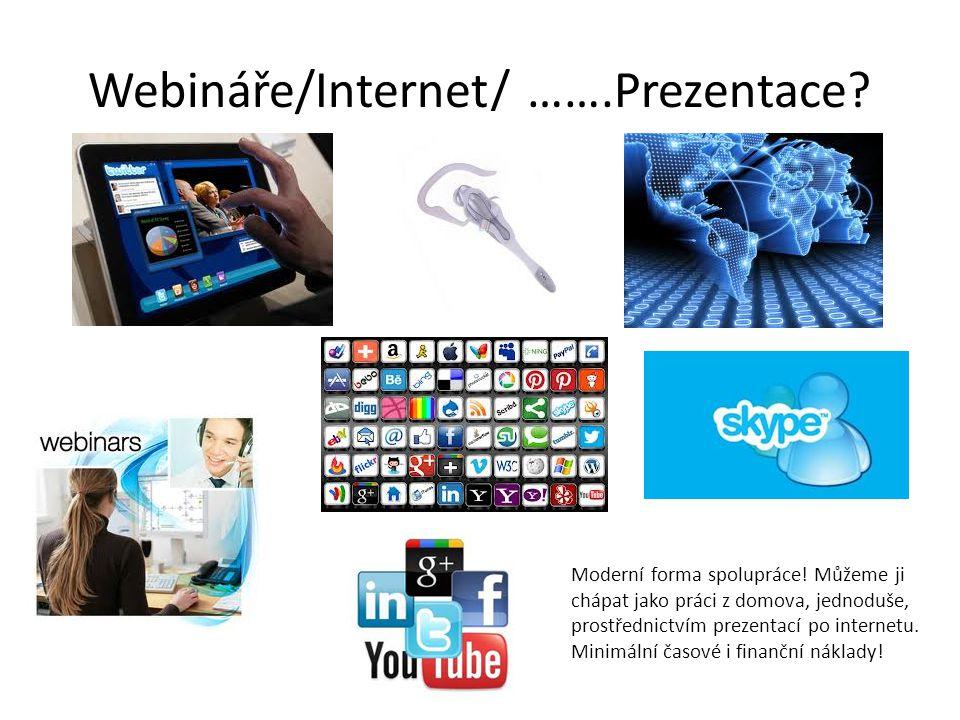 Webináře/Internet/ …….Prezentace