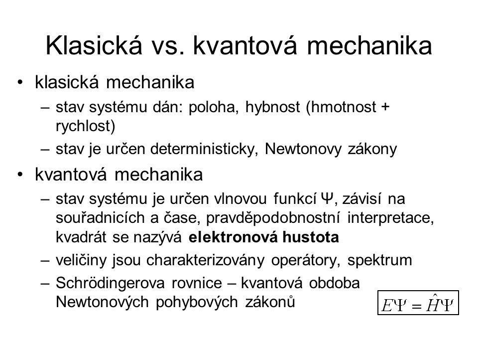 Klasická vs. kvantová mechanika