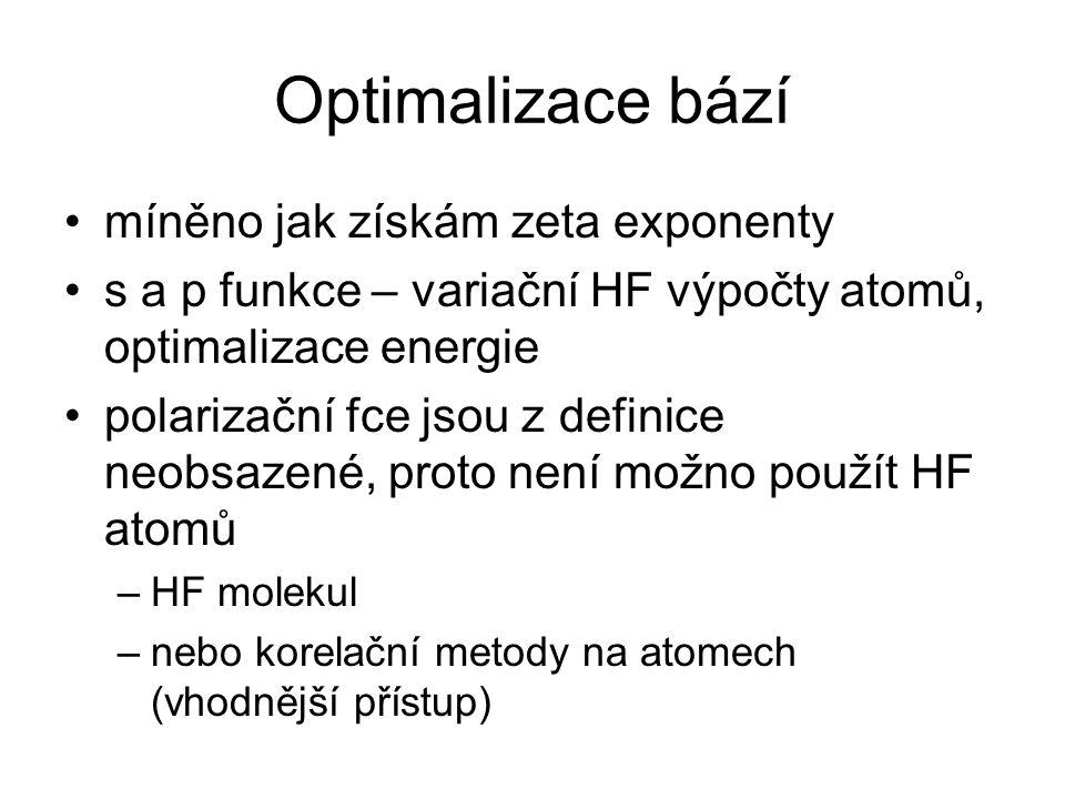 Optimalizace bází míněno jak získám zeta exponenty