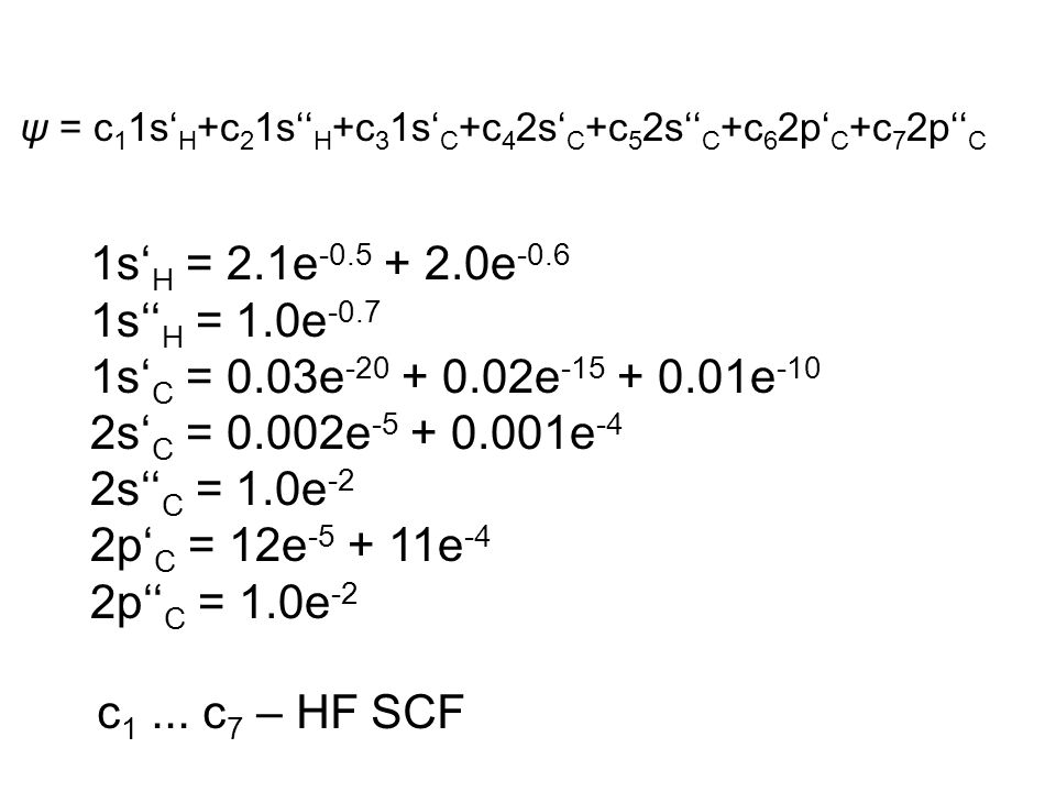 ψ = c11s'H+c21s''H+c31s'C+c42s'C+c52s''C+c62p'C+c72p''C