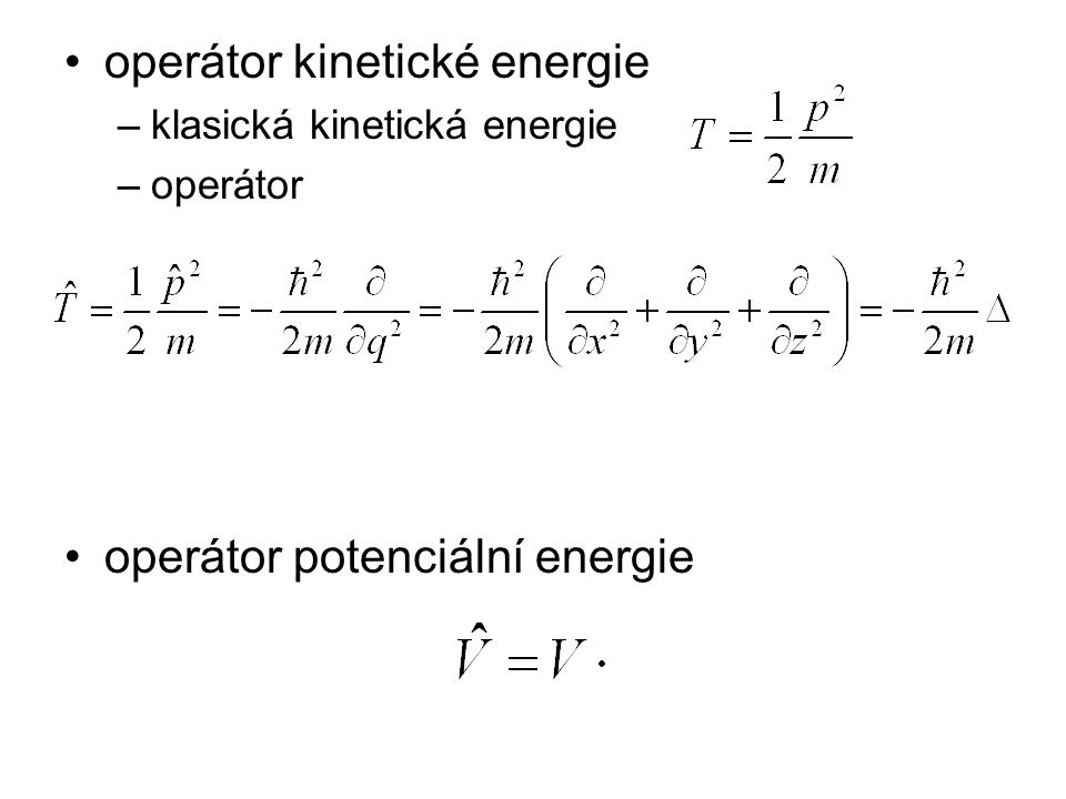 operátor kinetické energie