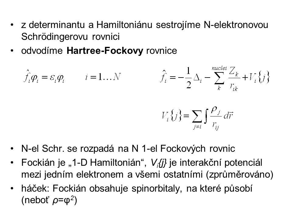odvodíme Hartree-Fockovy rovnice