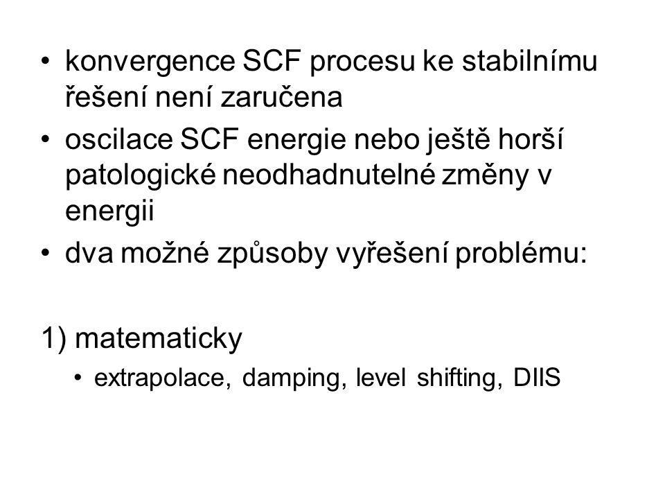 konvergence SCF procesu ke stabilnímu řešení není zaručena