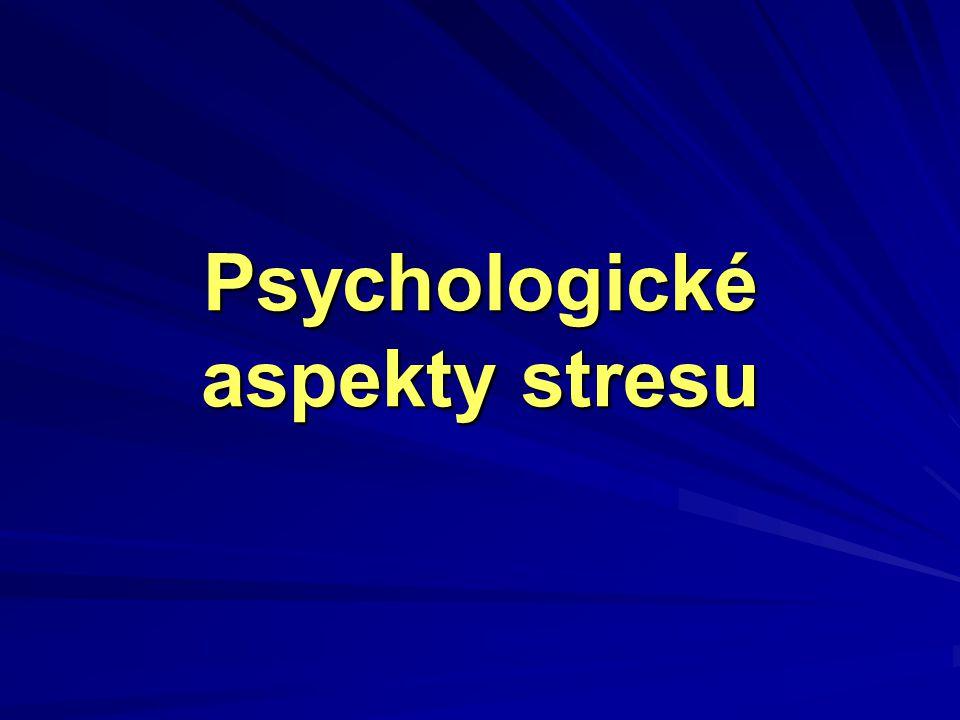 Psychologické aspekty stresu
