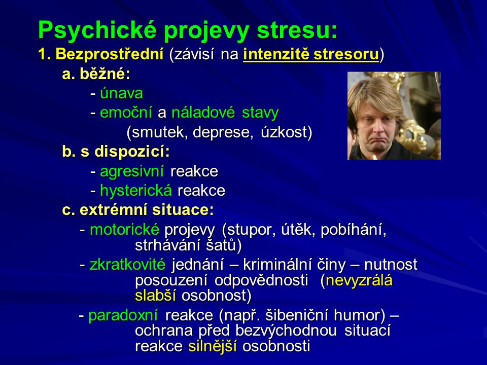 Psychické projevy stresu: