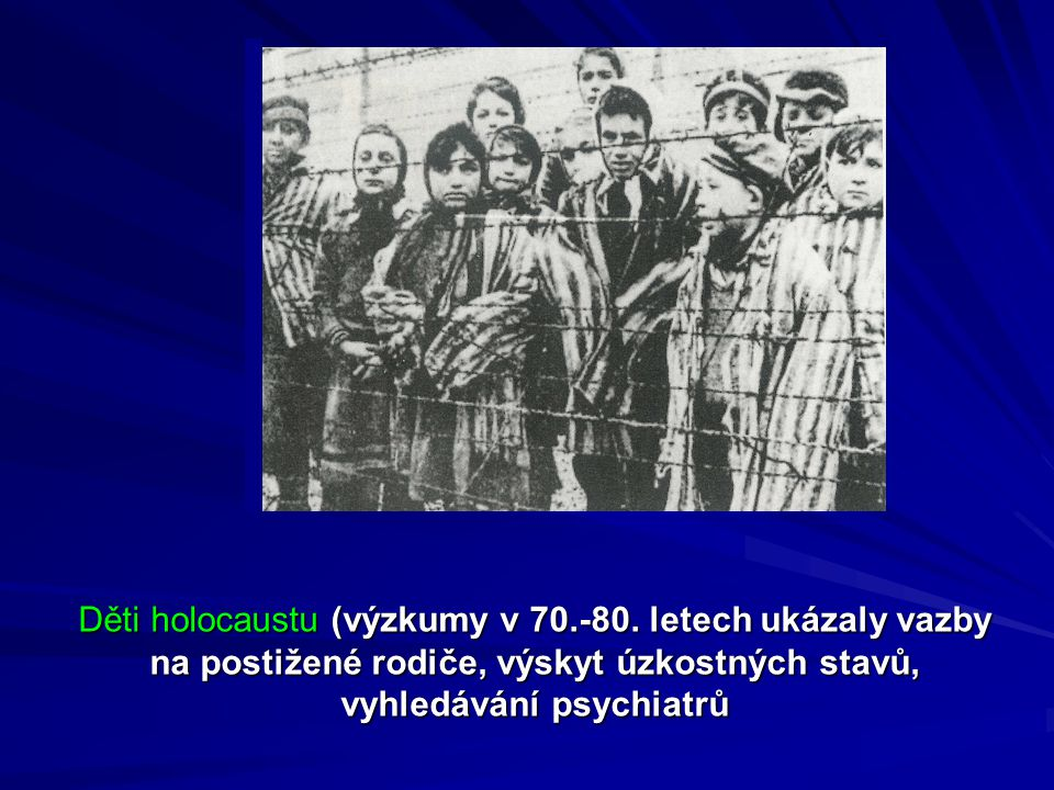 Děti holocaustu (výzkumy v 70. -80