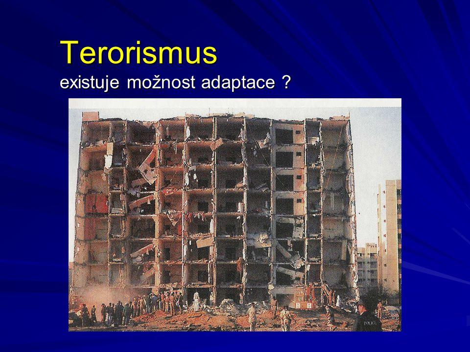 Terorismus existuje možnost adaptace