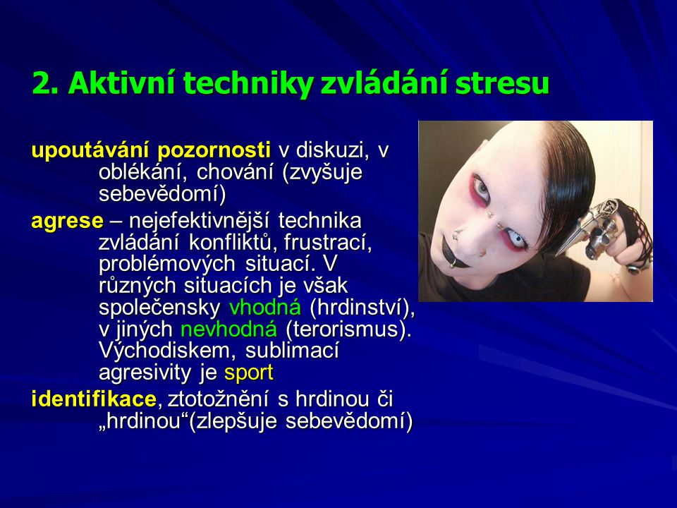 2. Aktivní techniky zvládání stresu