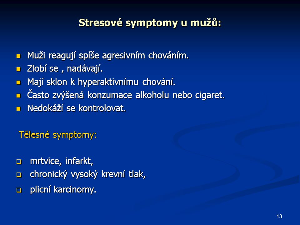 Stresové symptomy u mužů: