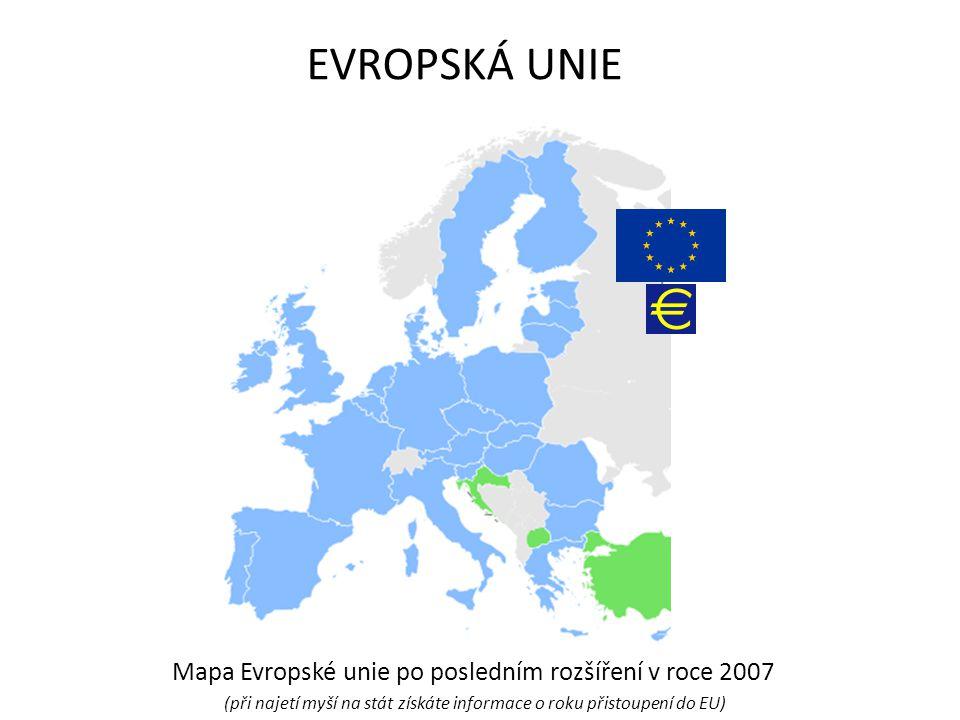EVROPSKÁ UNIE Mapa Evropské unie po posledním rozšíření v roce 2007