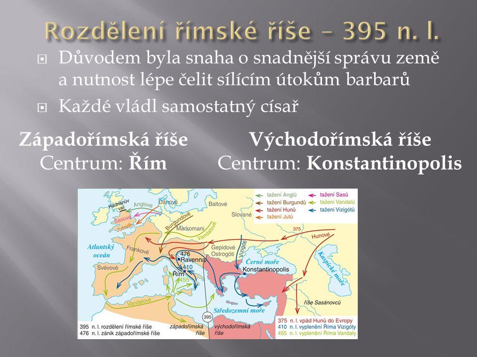 Rozdělení římské říše – 395 n. l.