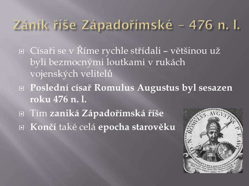 Zánik říše Západořímské – 476 n. l.