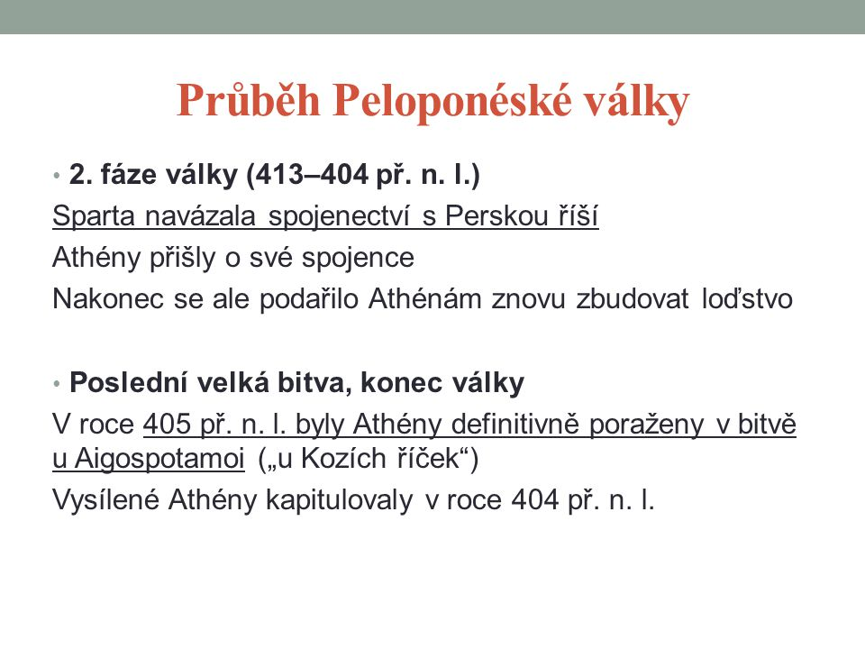 Průběh Peloponéské války