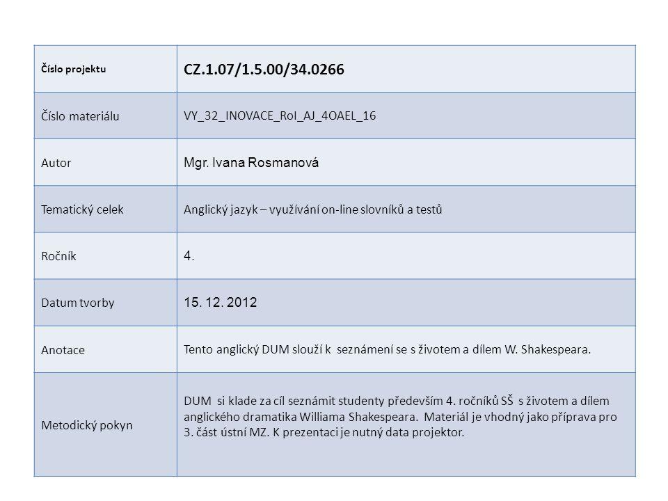 CZ.1.07/1.5.00/34.0266 Číslo materiálu VY_32_INOVACE_RoI_AJ_4OAEL_16