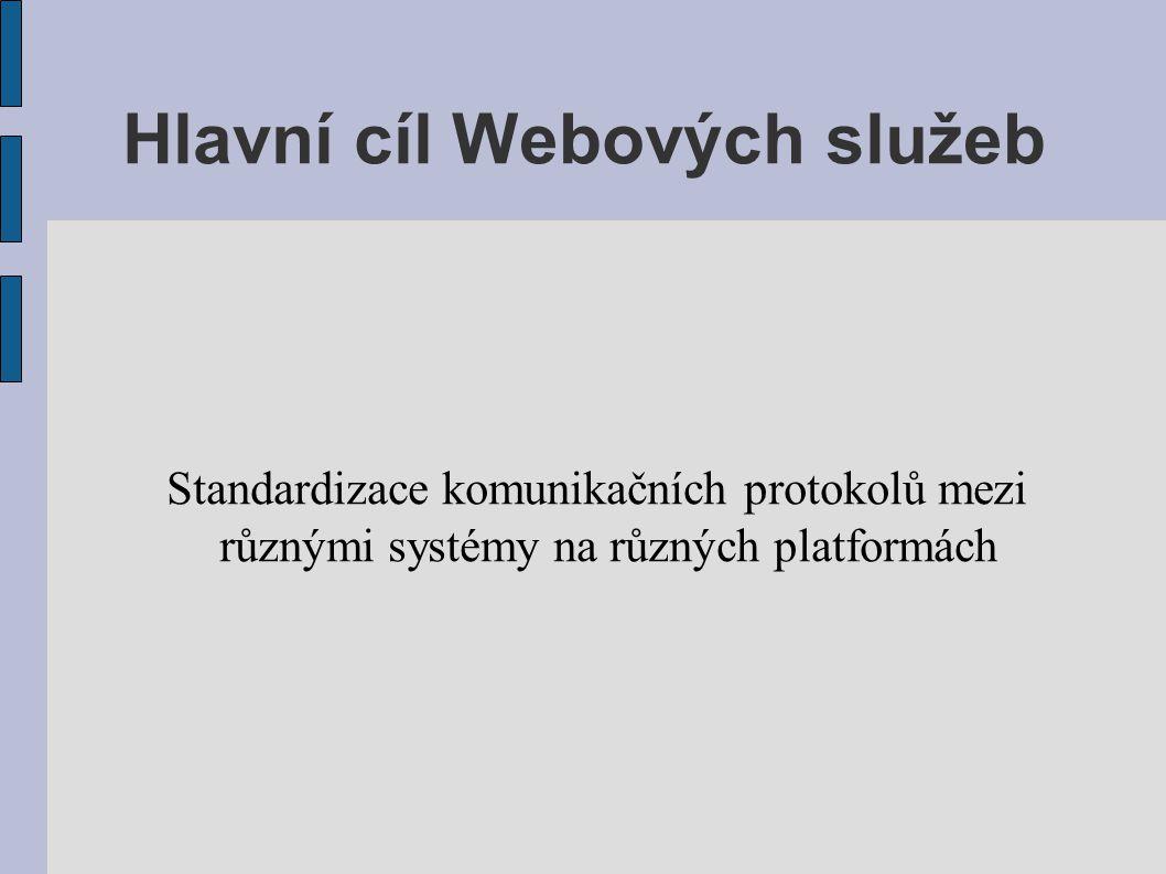 Hlavní cíl Webových služeb