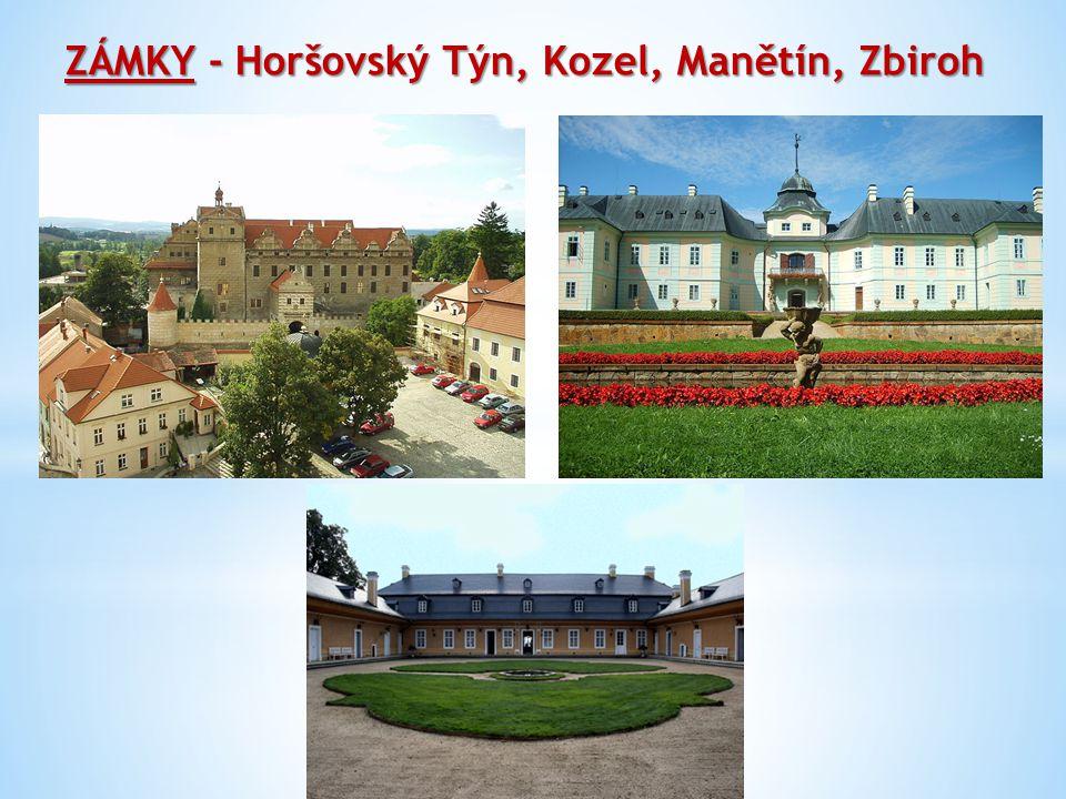 ZÁMKY - Horšovský Týn, Kozel, Manětín, Zbiroh