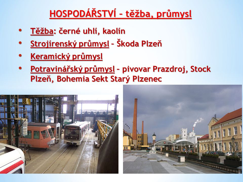 HOSPODÁŘSTVÍ – těžba, průmysl