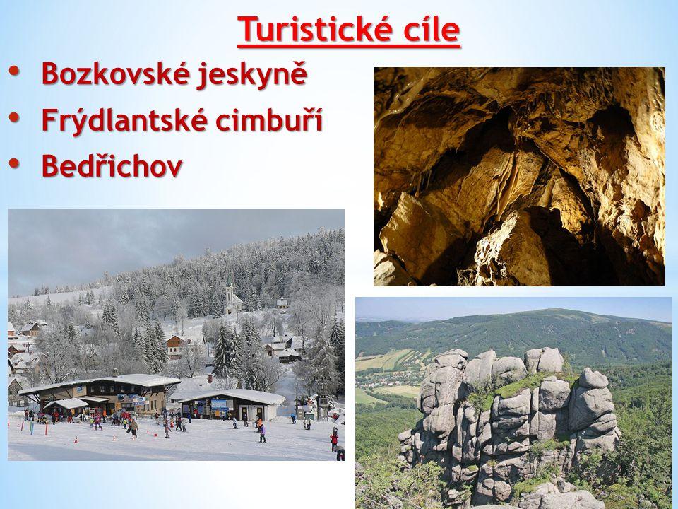 Turistické cíle Bozkovské jeskyně Frýdlantské cimbuří Bedřichov