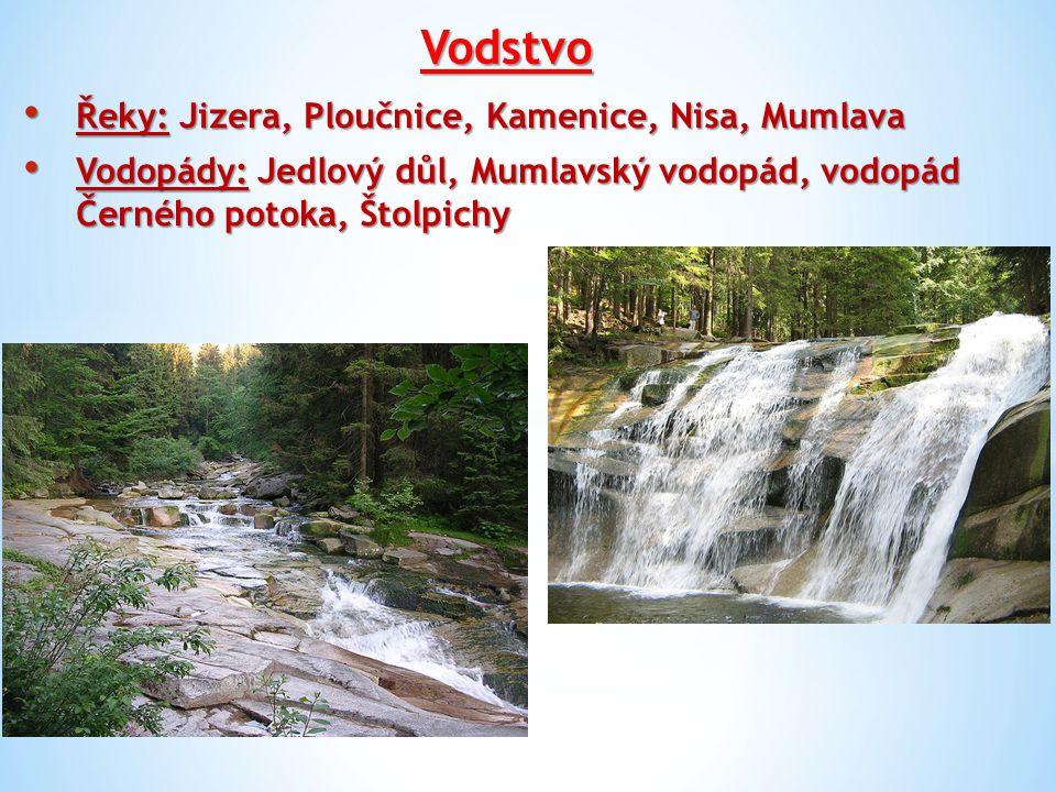 Vodstvo Řeky: Jizera, Ploučnice, Kamenice, Nisa, Mumlava