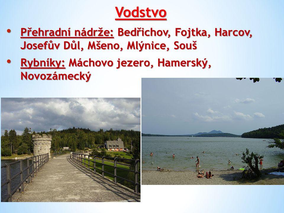 Vodstvo Přehradní nádrže: Bedřichov, Fojtka, Harcov, Josefův Důl, Mšeno, Mlýnice, Souš.