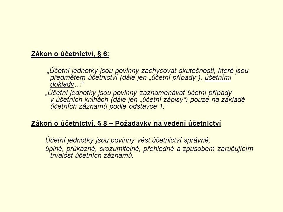 Zákon o účetnictví, § 6: